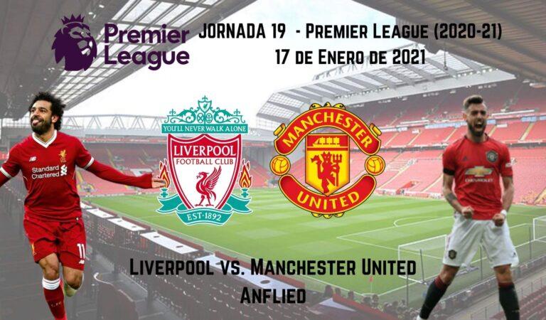 Liverpool vs. Manchester United (17 ene)   Pronósticos deportivos en la Premier League