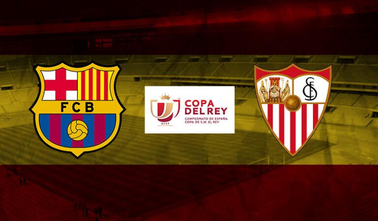 Barcelona vs Sevilla – Semifinal Copa del Rey (03 mar)   Los mejores picks para apostar